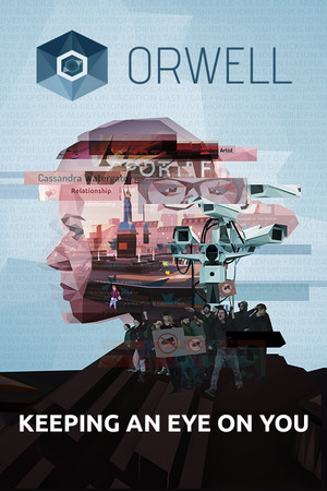 Orwell: Keeping an Eye On You poster image on Steam Backlog
