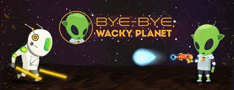 Bye-Bye, Wacky Planet - 再见,古怪的星球
