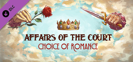 Affairs of the Court: Choice of Romance - A Life Mage Child