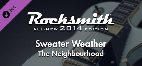 "Rocksmith® 2014 – The Neighbourhood  – ""Sweater Weather"""