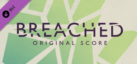 Breached - Original Soundtrack