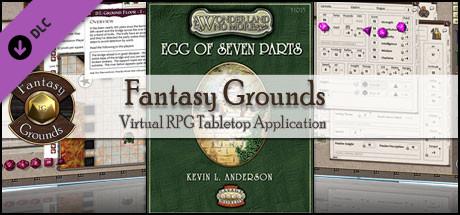 Fantasy Grounds - Wonderland No More: Egg of Seven Parts