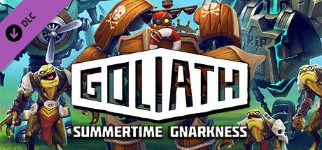 Goliath: Summertime Gnarkness