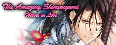 The Amazing Shinsengumi: Heroes in Love - 不可思议的新撰组:英雄的爱