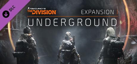 Tom Clancys The Division™ - Underground