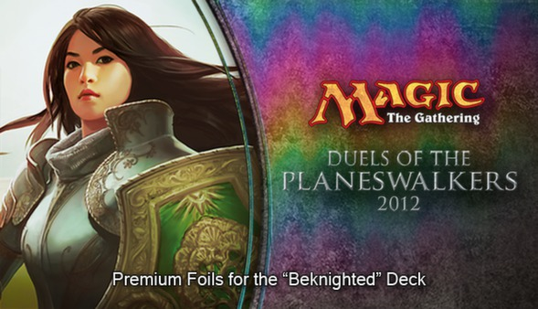"Magic 2012 Foil Conversion ""Beknighted"""