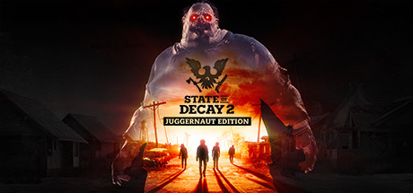 State of Decay 2: Juggernaut Edition в Steam