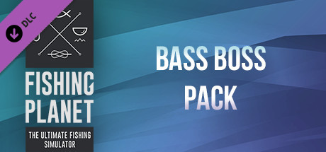 Fishing Planet: Bass Boss Pack