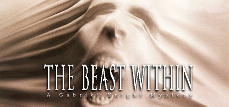 The Beast Within: A Gabriel Knight Mystery Game Steam Key