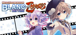 MegaTagmension Blanc + Neptune VS Zombies cover art