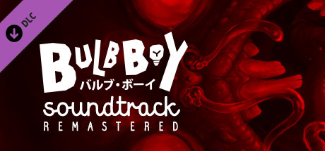 Bulb Boy - Soundtrack Remastered