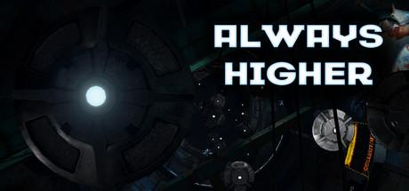 Always Higher