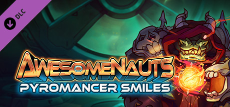 Awesomenauts - Pyromancer Smiles Skin