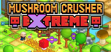 Mushroom Crusher Extreme Capa