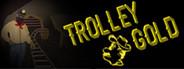 Trolley Gold