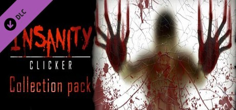 Insanity Clicker - Collection Pack