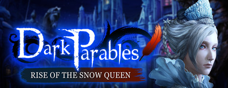 Dark Parables: Rise of the Snow Queen Collector's Edition - 黑暗寓言 3:冰雪女皇的崛起 收藏版