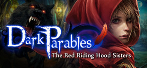 Dark Parables: The Red Riding Hood Sisters Collector's Edition cover art