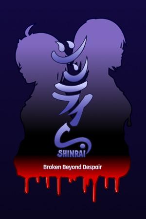 SHINRAI - Broken Beyond Despair poster image on Steam Backlog