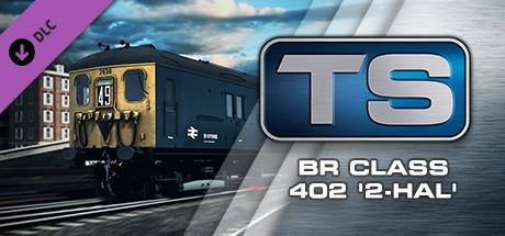 Train Simulator: BR Class 402 2-HAL EMU Add-On