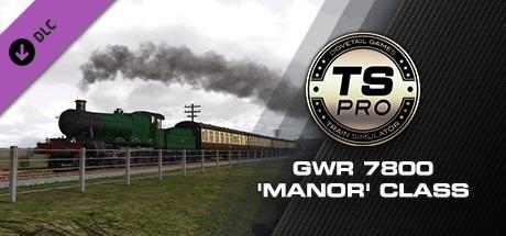 Train Simulator: GWR 7800 'Manor' class Add-On
