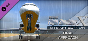 FSX Steam Edition: Final Approach Add-On