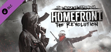 Homefront®: The Revolution – The Voice of Freedom