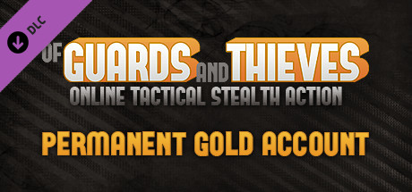 Of Guards And Thieves - Permanent Gold Account