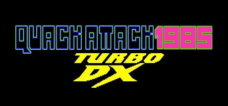 QUACK ATTACK 1985: TURBO DX EDITION