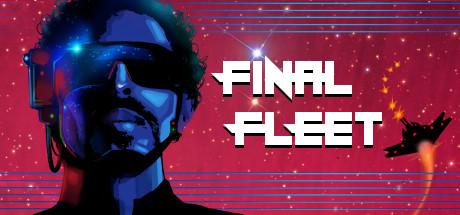 Final Fleet
