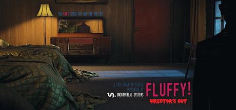 """UNCORPOREAL - """"Fluffy!"""""""