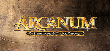 Arcanum: Of Steamworks and Magick Obscura Steam Game