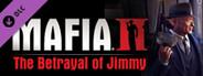 Mafia II - The Betrayal of Jimmy DLC