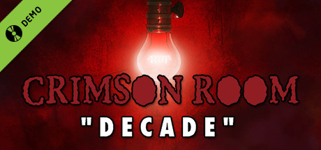 Crimson Room: Decade Demo