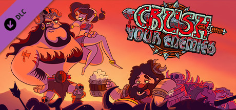 Crush Your Enemies - Plundered Loot DLC