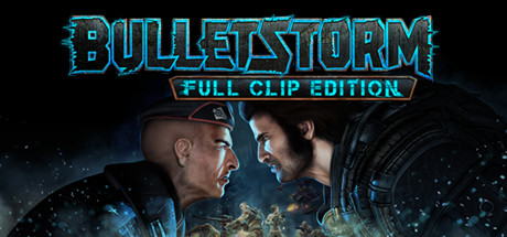 Bulletstorm: Full Clip Edition cover art