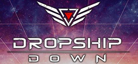 Dropship Down