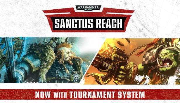 Warhammer 40,000: Sanctus Reach on Steam