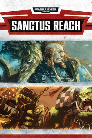 Warhammer 40,000: Sanctus Reach poster image on Steam Backlog