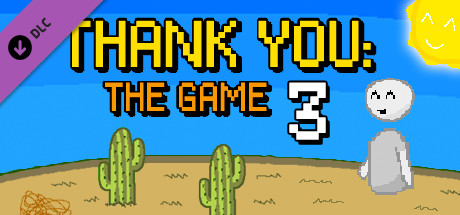 Thank You: The Game 3