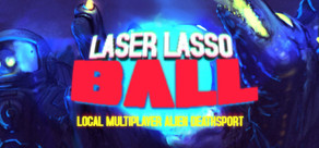 Laser Lasso BALL cover art