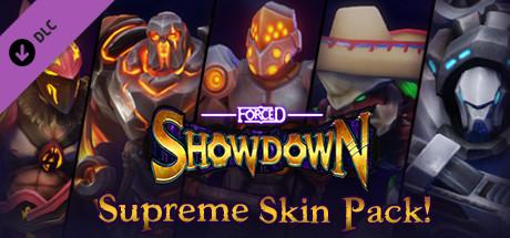 FORCED SHOWDOWN - Supreme Skin Pack