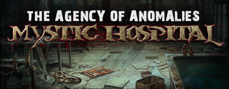 The Agency of Anomalies: Mystic Hospital Collector's Edition