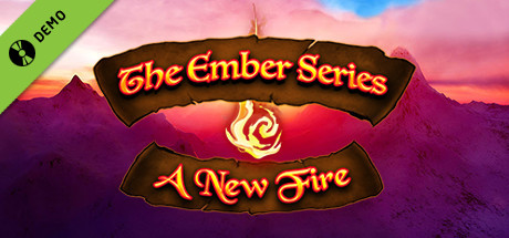 The Ember Series: A New Fire Demo