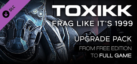 TOXIKK - [UPGRADE] - Free Edition to FULL GAME