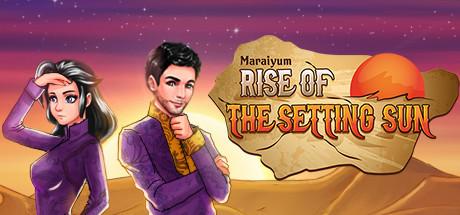 Maraiyum: Rise of the Setting Sun