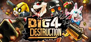Dig 4 Destruction cover art