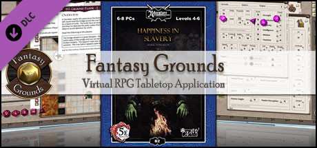 Fantasy Grounds - B02: Happiness in Slavery (5E)