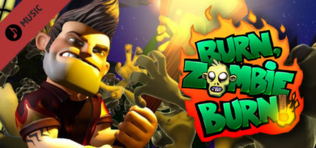 Burn Zombie Burn!: Soundtrack (DLC)