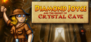 Diamond Joyce and the Secrets of Crystal Cave cover art